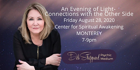 An Night of Light-Connections with the Other Side-Deb Sheppard-Monterey CA tickets