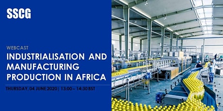 SSCG Webcast: Industrialisation and Manufacturing Production  in Africa tickets