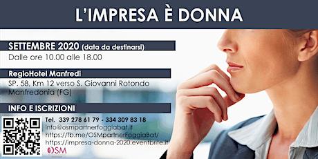 L'Impresa è DONNA 2020 Puglia Molise Abruzzo POSTICIPATO a SETTEMBRE  2020 biglietti
