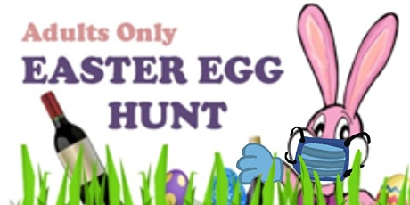 Adults Only NO CONTACT EGG-STRAVAGANZA tickets