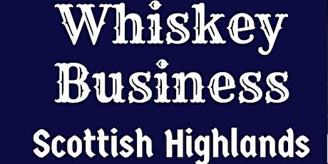 Whiskey Business: Scottish Highlands tickets