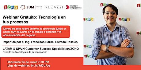 WEBINAR GRATUITO: Tecnología en tus procesos impartido por ZOHO boletos