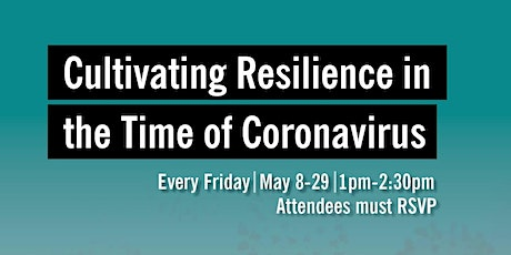 Cultivating Resilience in the time of Coronavirus tickets
