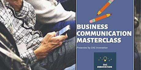 Business Communication Masterclass- Gone Digital! tickets