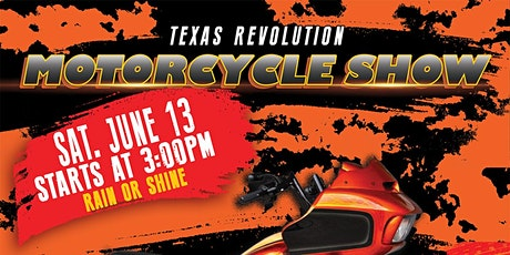 TEXAS REVOLUTION MOTORCYCLE SHOW tickets