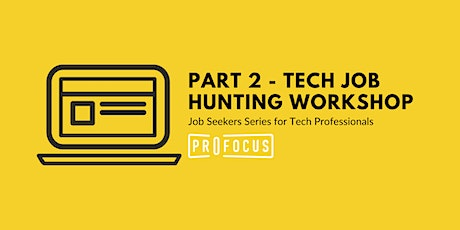 Part 2: Tech Job Hunting Workshop tickets