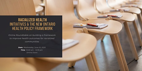 Racialized Health Initiatives & the New Ontario Health Policy Framework tickets