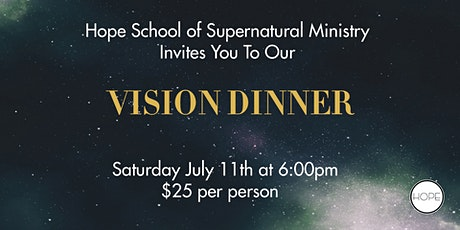 Hope School of Supernatural Ministry Vision Dinner tickets