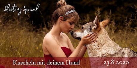 """Shooting Special """"Kuscheln mit deinem Hund"""" Tickets"""