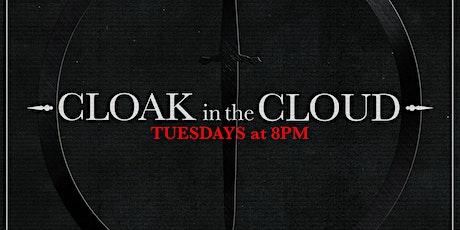 Cloak in the Cloud tickets