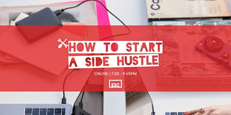 How To Start a Side Hustle - Online tickets