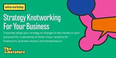 Strategy+Knotworking+For+Your+Business
