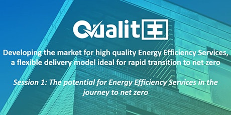 The potential for Energy Efficiency Services in the journey to net zero tickets