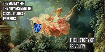 SASS+Presents%3A+A+History+of+Frivolity