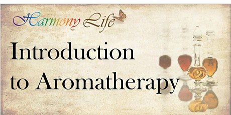 Introduction to Aromatherapy - 6 CE - live, hands-on tickets