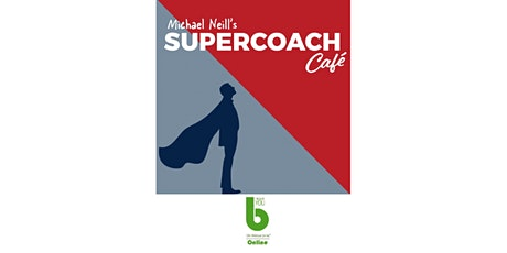 Supercoach Cafe by Michael Neill at The Best You Online-1 Month FREE