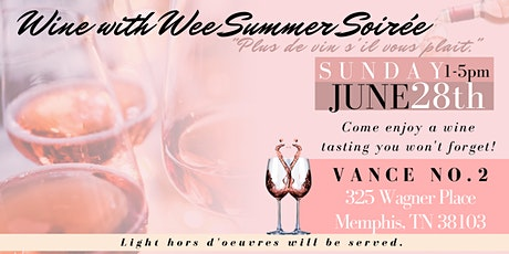 Wine with Wee Summer Soirée tickets