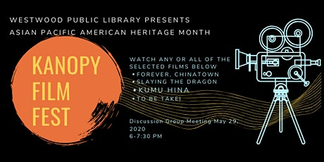 Asian Pacific American Heritage Month Kanopy Film Fest tickets