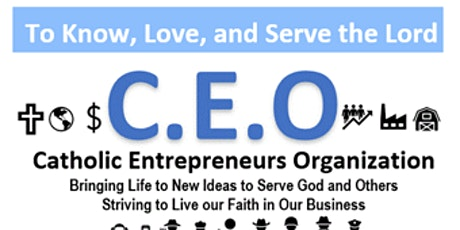 Catholic Entrepreneur Organization   Friday Conference Call  3pm to 4pm EST tickets