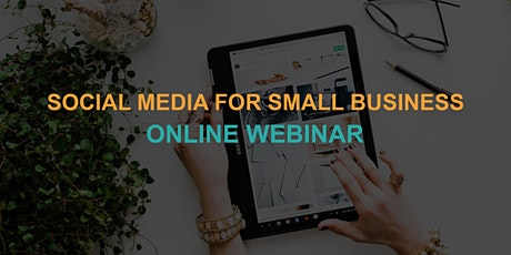 Social Media for Small Business: Online Webinar tickets