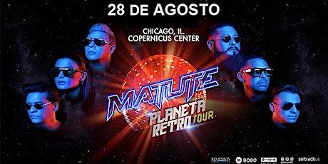 Matute en Concierto ~ Planeta Retro Tour tickets