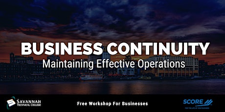 Business Continuity: Maintaining Effective Operations| FREE Online Workshop tickets