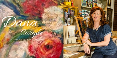 Paint Blooms and more...with  Artist Dana Cargile tickets