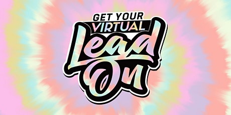 Get Your Virtual LEAD On tickets