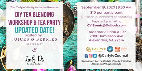 POSTPONED!DIY and Brunch Series: Loose Tea Workshop and Tea Party Etiquette tickets