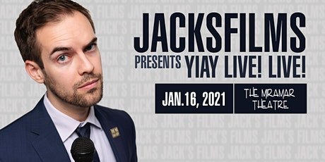 Jacksfilms Presents: YIAY LIVE! LIVE! tickets