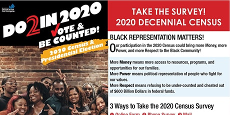 2020 CENSUS 2 Help Black Community!!!   COMPLETE BY 06/19/2020 tickets