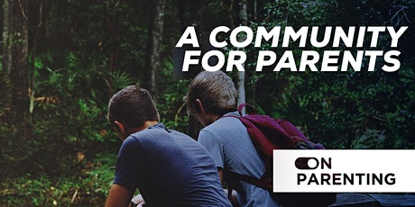 ON Parenting: Powerful Conversations to Raise Successful Kids June 2020 tickets