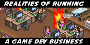 Realities of running a game dev business - (Workshop)