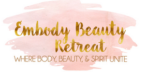 Embody Beauty Retreat