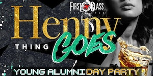 Henny Thing Goes Day Party