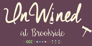 UnWined at Brookside