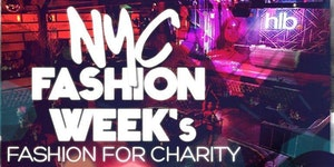 NYFW Fashion for Charity w Open Bar - Rising Stars...