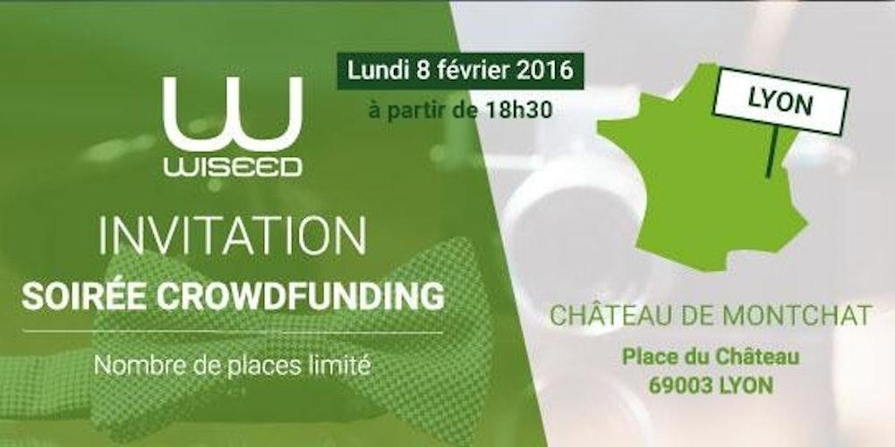 Soirée Crowdfunding avec WiSEED à Lyon !